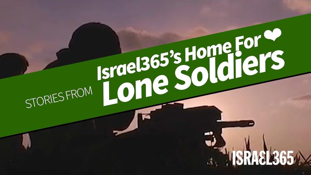 Meet 2 IDF lone Soldiers